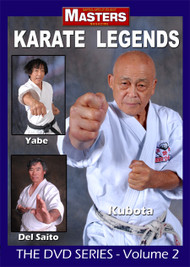 KARATE LEGENDS The DVD Series Vol-2 (KUBOTA - YABE – DEL SAITO)