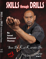 Skills Through Drills By Sensei Emanuel Thomas