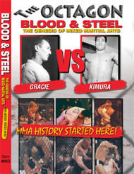 THE OCTAGON: BLOOD AND STEEL -The Origins of MMA