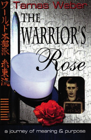 Warrior's Rose