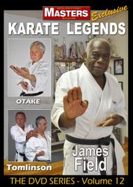 Karate Legends Vol-12 with James Field - Ben Otake - Ed Tomlinson