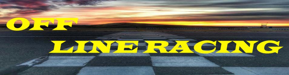 Off Line Racing