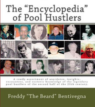 """The """"Encyclopedia"""" Of Pool Hustlers"""