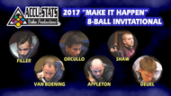 "The 2017 ""Make It Happen"" 8-Ball Invitational Star Set"