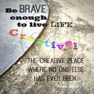 Live Life Creatively 5x7