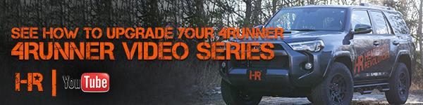 4Runner Video Series on YouTube