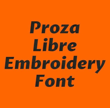 Proza Libre Machine Embroidery Font Now Includes BX Format!