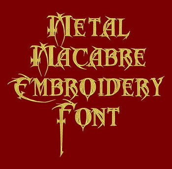 Metal Macabre Machine Embroidery Font Now Includes BX Format!