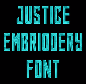 Justice Machine Embroidery Font - Now Includes BX Format!