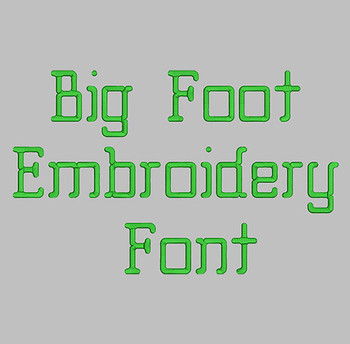Big Foot Machine Embroidery Font Now Includes BX Format!