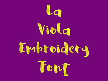 La Viola Machine Embroidery Font Now Includes BX Format