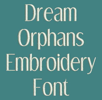 Dreamer - Dream Orphans Machine Embroidery Font Now Includes BX Format!