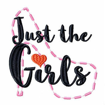 Just The Girls - Girls Night Collection #07 Machine Embroidery Design