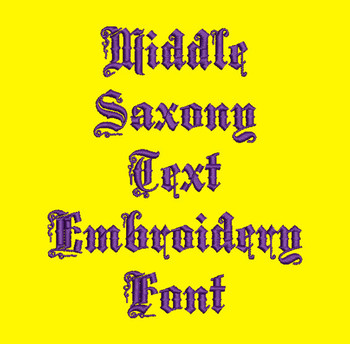 Saxon Font - Middle Saxony Machine Embroidery Font Now Includes BX Format!