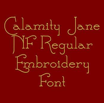 Ultra Fine Font - Calamity Jane NF Regular Machine Embroidery Font