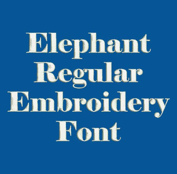 Super Bold Font - Elephant Regular Machine Embroidery Font  Now Includes BX Format!