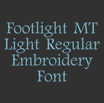 Classic Clean Font - Footlight MT Light Regular  Machine Embroidery Font  Now Includes BX Format!