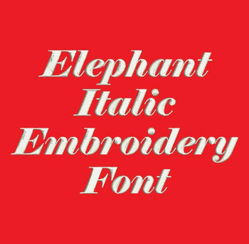 Super Bold Italic Font - Elephant Italic Machine Embroidery Font Now Includes BX Format!