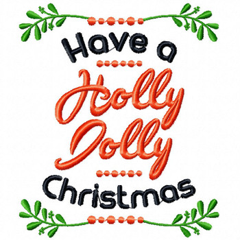 Have a Jolly Christmas - Christmas Typography #08 Machine Embroidery Design