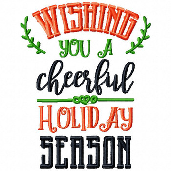 Wishing You A Cheerful Holiday - Christmas Typography #11 Machine Embroidery Design