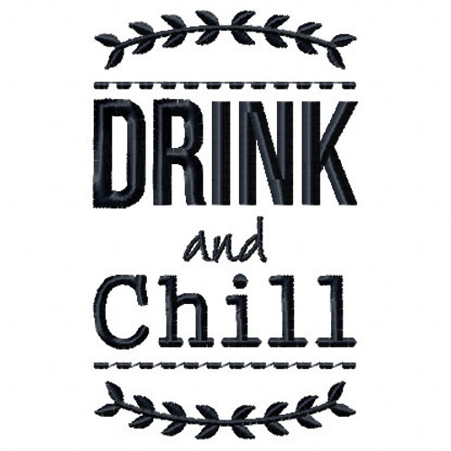Drink and Chill Wine Bag Design #7 Machine Embroidery Design