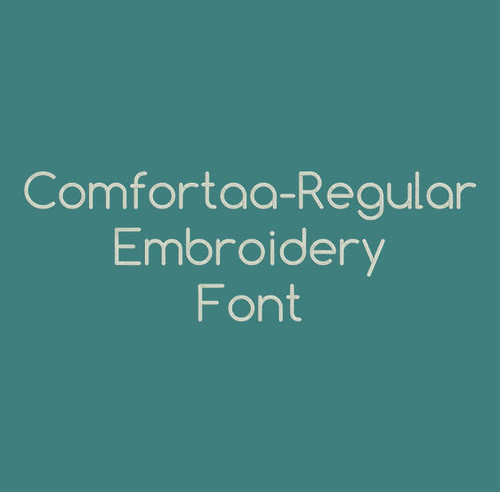 Comfortaa-Regular Machine Embroidery Font Now Includes BX Format!