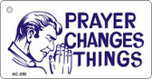 Prayer Changes Everything Mini License Plate Metal Novelty Key Chain
