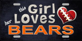 This Girl Loves Her Bears Wholesale Novelty Metal License Plate