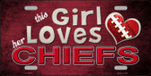This Girl Loves Her Chiefs Wholesale Novelty Metal License Plate