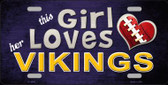 This Girl Loves Her Vikings Wholesale Novelty Metal License Plate