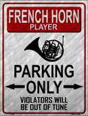 French Horn Player Parking Wholesale Metal Novelty Parking Sign