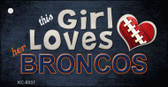 This Girl Loves Her Broncos Wholesale Novelty Key Chain