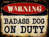 Badass Dog Wholesale Metal Novelty Parking Sign