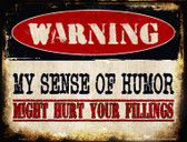 My Sense Of Humor Wholesale Metal Novelty Parking Sign