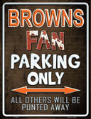 Browns Wholesale Metal Novelty Parking Sign