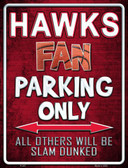 Hawks Wholesale Metal Novelty Parking Sign