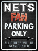 Nets Wholesale Metal Novelty Parking Sign