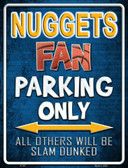 Nuggets Wholesale Metal Novelty Parking Sign