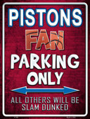 Pistons Wholesale Metal Novelty Parking Sign