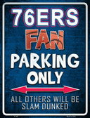 76ers Wholesale Metal Novelty Parking Sign