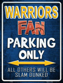 Warriors Wholesale Metal Novelty Parking Sign