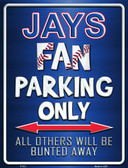 Jays Wholesale Metal Novelty Parking Sign