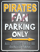 Pirates Wholesale Metal Novelty Parking Sign