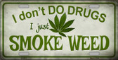 I Dont Do Drugs Wholesale Metal Novelty License Plate