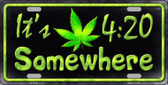 Its 4:20 Wholesale Metal Novelty License Plate