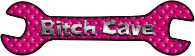 Bitch Cave Wholesale Novelty Metal Wrench Sign