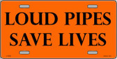 Loud Pipes Save Lives Wholesale Metal Novelty License Plate LP-2008