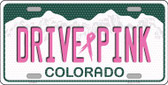 Drive Pink Colorado Novelty Wholesale Metal License Plate