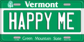 Happy Me Vermont Background Wholesale Metal Novelty License Plate