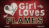 This Girl Loves Her Flames Wholesale Novelty Metal Magnet